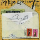 MILCHO LEVIEV Chamber Music album cover
