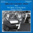 MILCHO LEVIEV Easter Parade album cover