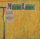 MILCHO LEVIEV Katoumi Quartet album cover