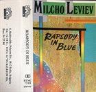 MILCHO LEVIEV Milcho Leviev, Katoumi Quartet : Rapsody In Blue album cover