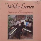 MILCHO LEVIEV Milcho Leviev Plays the Music of Irving Berlin album cover