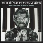 MILCHO LEVIEV Multiple Personalities. Milcho Leviev Plays The Music Of Don Ellis album cover