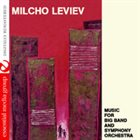 MILCHO LEVIEV Music For Big Band And Symphony Orchestra album cover