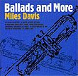 MILES DAVIS Ballads and More album cover