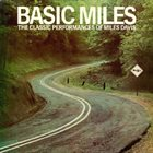 MILES DAVIS Basic Miles: The Classic Performances of Miles Davis album cover