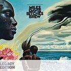 MILES DAVIS Bitches Brew 40th Anniversary Legacy Edition album cover
