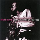 MILES DAVIS Complete Birth of the Cool album cover