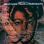 MILES DAVIS Filles de Kilimanjaro album cover
