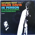 MILES DAVIS In Person: Saturday Night at the Blackhawk, Vol.2 album cover