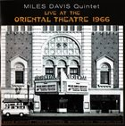 MILES DAVIS Live At The Oriental Theatre 1966 album cover