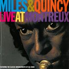MILES DAVIS Miles & Quincy Live at Montreux album cover
