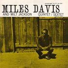 MILES DAVIS Miles Davis and Milt Jackson Quintet/Sextet (aka Odyssey) album cover