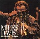 MILES DAVIS Miles Davis Memorial Album album cover