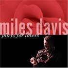 MILES DAVIS Miles Plays for Lovers album cover