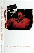 MILES DAVIS The Columbia Years 1955-1985 album cover