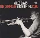 MILES DAVIS The Complete Birth of the Cool album cover