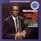 MILES DAVIS The Complete Concert 1964 My Funny Valentine + Four & More album cover