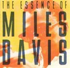 MILES DAVIS The Essence of Miles Davis album cover