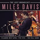 MILES DAVIS The Lost Broadcast - Fillmore West April 9th 1970 album cover