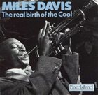 MILES DAVIS The Real Birth of the Cool album cover