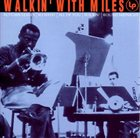 MILES DAVIS Walkin' With Miles album cover