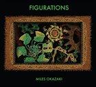 MILES OKAZAKI Figurations album cover