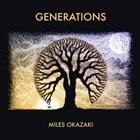 MILES OKAZAKI Generations album cover
