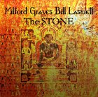 MILFORD GRAVES Milford Graves & Bill Laswell: The Stone album cover