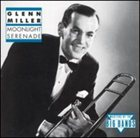 GLENN MILLER Moonlight Serenade album cover