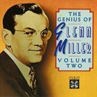 GLENN MILLER The Genius of Glenn Miller, Volume Two album cover
