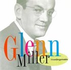 GLENN MILLER The Unforgettable Glenn Miller album cover