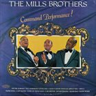 THE MILLS BROTHERS Command Performance! album cover