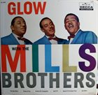 THE MILLS BROTHERS Glow With The Mills Brothers album cover