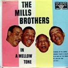 THE MILLS BROTHERS In A Mellow Tone album cover