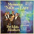 THE MILLS BROTHERS Memories Nice And Easy album cover