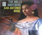 THE MILLS BROTHERS San Antonio Rose album cover