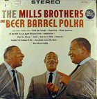 THE MILLS BROTHERS Sing Beer Barrel Polka And Other Golden Hits album cover