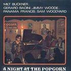MILT BUCKNER A Night At The Popcorn album cover