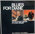MILT BUCKNER Milt Buckner & Jo Jones : Blues For Diane album cover