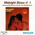 MILT BUCKNER Milt Buckner, Buddy Tate, Wild Bill Davis : Midnight Slows No.1 album cover