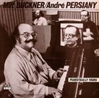 MILT BUCKNER Milt Buckner / André Persiany ‎: Pianistically Yours album cover