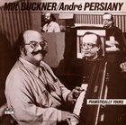 MILT BUCKNER Milt Buckner / André Persiany : Pianistically Yours album cover