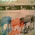 MILT BUCKNER Rockin' Hammond album cover