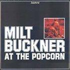 MILT BUCKNER Swinging At The Popcorn album cover