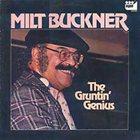 MILT BUCKNER The Gruntin' Genius album cover