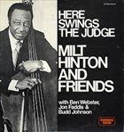 MILT HINTON Milt Hinton And Friends: Here Swings The Judge album cover