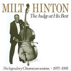 MILT HINTON The Judge at his Best: The legendary Chiaroscuro sessions, 1973- 1995 album cover