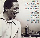 MILT JACKSON A London Bridge album cover