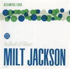 MILT JACKSON Ballads & Blues album cover