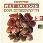 MILT JACKSON Bean Bags (with Coleman Hawkins) album cover